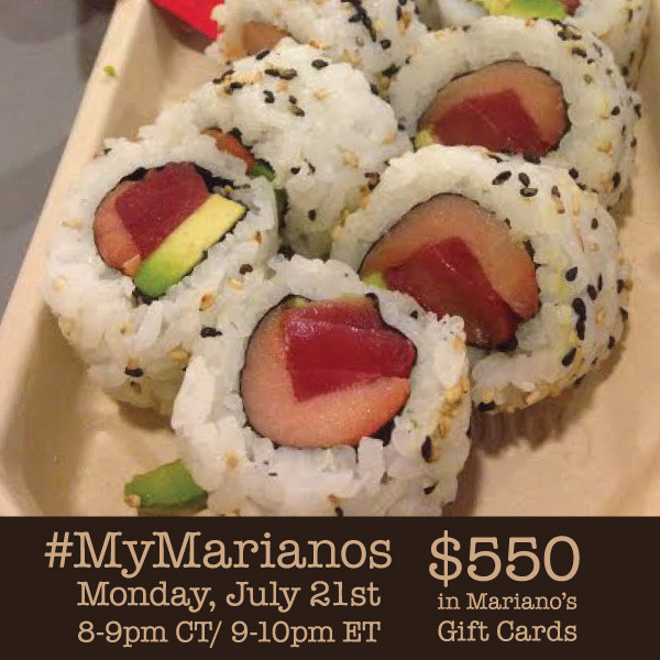 #MyMarianos-Twitter-Party-7-21 (2)
