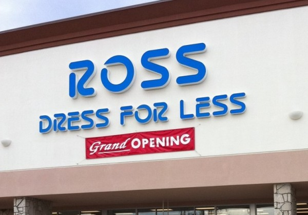Ross Dress for Less Grand Opening Sign