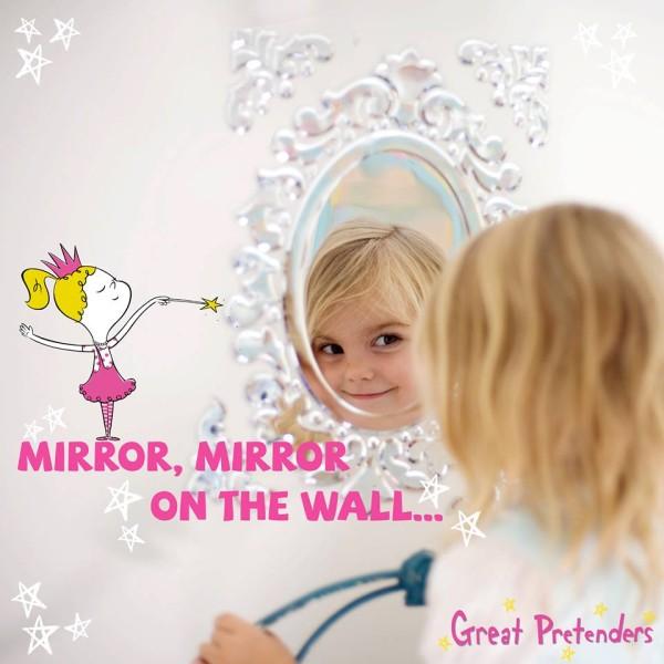 Great Pretenders Mirror Mirror