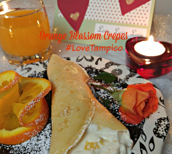 Tampico Orange Blossom Crepes #LoveTampico