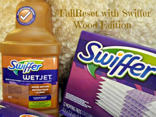 #FallReset with Swiffer Wood Edition